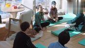 客人教客栈成员做瑜伽,马思超王鹤棣却表示越来越困