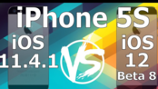 iPhone 5S iOS 12.0 Beta 7 vs iOS 11.4.1 速度对比测试