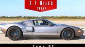 344.6km/h!(214mph) 福特GT 2006 2.7英里大直道测速