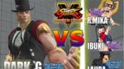 街霸5CE DARK (G) vs R.Mika & Ibuki & Pauloweb (Laura)