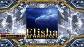 【StepMania】Elisha / DJ YOSHITAKA CSP Lv.15 995k FC