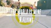【面馆中字】N.Flying -The World Is Mine