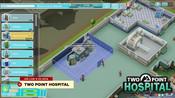E3 2018模拟经营游戏《两点医院》IGN点评游戏演示