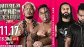 【NJPW】2018.11.17 World Tag League 2018 Day 1(日英双语)