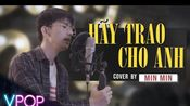 HY TRAO CHO ANH - SN TNG M-TP ACOUSTIC COVER BY MIN MIN | V-POP SPACE
