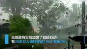 8万多房被毁!气旋风暴横扫印度已致45死 树木被连根拔起
