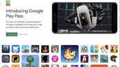 对标苹果Arcade?谷歌游戏订阅服务(google play pass)上线,月费4.99美元海量游戏免费玩!