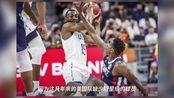 篮球世界杯:美国男篮不敌法国,爆冷出局无缘世界杯四强