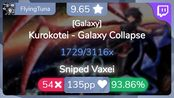 [9.65Live] FlyingTuna | Kurokotei - Galaxy Collapse [Galaxy] 93.86% {#1 Loved 5