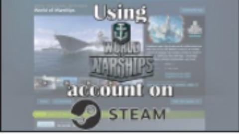 用你的亚服WG帐号登录战舰世界Steam版客户端!