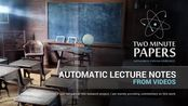 Automatic Lecture Notes From Videos | Two Minute Papers #22
